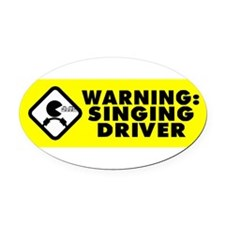 Funny Singing Oval Car Magnet