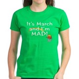Mad about March   Tee
