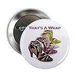 That's A Wrap Button