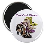 That's A Wrap Magnet