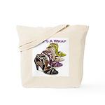 That's A Wrap Tote Bag