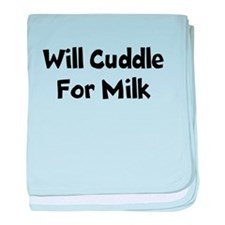 Will Cuddle For Milk baby blanket