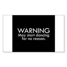 Warning: May start dancing for no reason Decal
