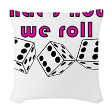 how we roll Woven Throw Pillow