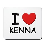 I love Kenna Mousepad