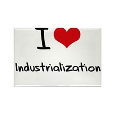 I Love Industrialization Rectangle Magnet