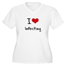 I Love Infecting Plus Size T-Shirt