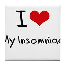 I Love My Insomniac Tile Coaster