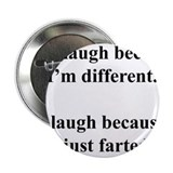 "Cute For just laugh 2.25"" Button (10 pack)"