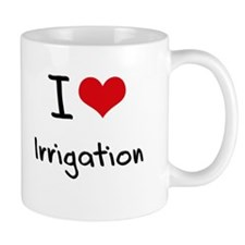 I Love Irrigation Mug