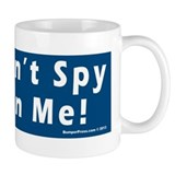 Don't Spy On Me Small Mug