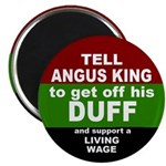 Angus King Minimum Wage Button Magnet