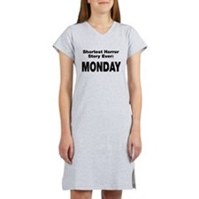 Shortest Horror Story Monday Women's Nightshirt