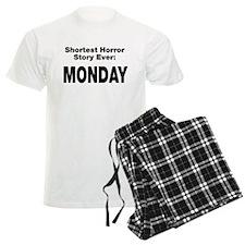Shortest Horror Story Monday Pajamas