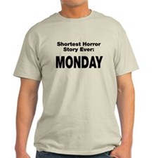 Shortest Horror Story Monday T-Shirt