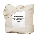 G. Dubya: Too Basic Tote Bag