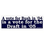 Vote Bush, Vote Draft (Bumper Sticker)