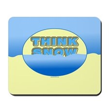 Think Snow Snowdrifts Mousepad
