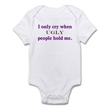 """""""I only cry when"""" Infant Bodysuit"""