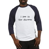 Pee in the shower Baseball Jersey
