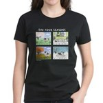 &quot;The Four Seasons&quot; Women's Dark T-Shirt
