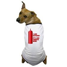 Ketchup Tomato Wine Dog T-Shirt