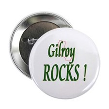 "Gilroy Rocks ! 2.25"" Button (100 pack)"