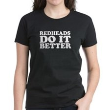 Redheads Do It Better Tee