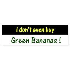 Green Bananas Bumper Sticker