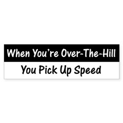 Over the Hill Speed Bumper Sticker