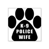 K-9 Police Wife Rectangle Sticker