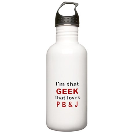 Im that Geek that loves PBJ Water Bottle