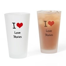 I Love Love Stories Drinking Glass