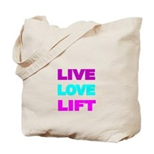 LIVE LOVE LIFT-COLOR Tote Bag