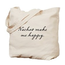 Nachos make me happy Tote Bag