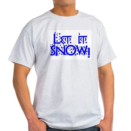 Let it Snow! Ash Grey T-Shirt