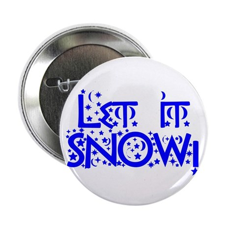 "Let it Snow! 2.25"" Button (10 pack)"