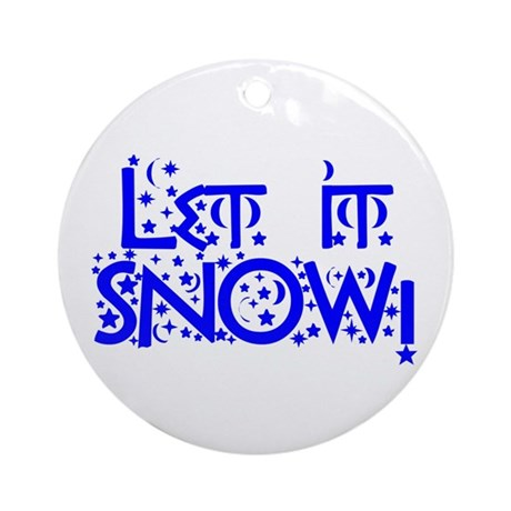 Let it Snow! Ornament (Round)
