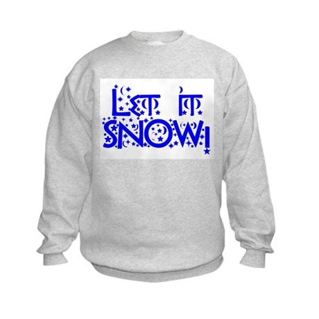 Let it Snow! Kids Sweatshirt