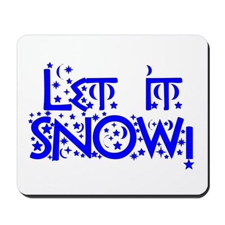 Let it Snow! Mousepad
