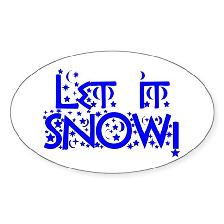 Let it Snow! Oval Sticker