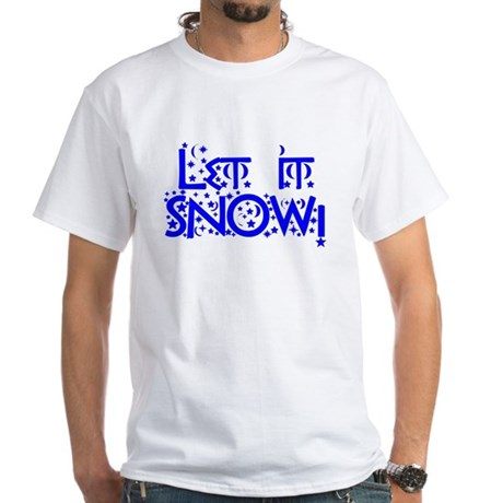 Let it Snow! White T-Shirt