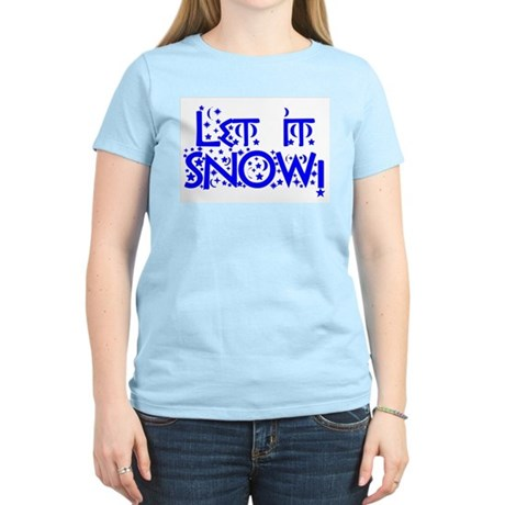 Let it Snow! Women's Pink T-Shirt