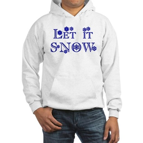 Let it SNOW! Hooded Sweatshirt