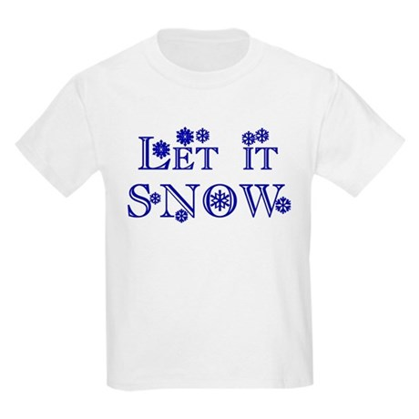 Let it SNOW! Kids T-Shirt