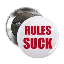 "RULES SUCK 2.25"" Button (10 pack)"