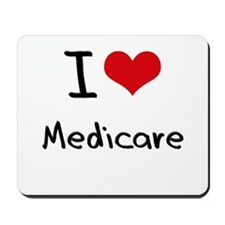 I Love Medicare Mousepad