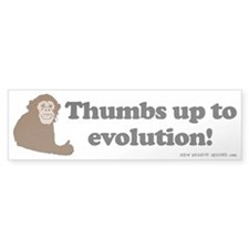 Thumbs up to Evolution! Bumper Bumper Sticker