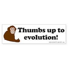Thumbs up to Evolution! Bumper Bumper Sticker