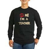 Kiss Me I'm A Teacher T